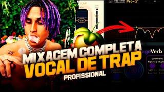 COMO MIXAR UM VOCAL DE TRAP (COMPLETO)
