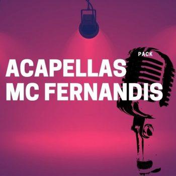 PACK ACAPELLAS MC FERNANDIS