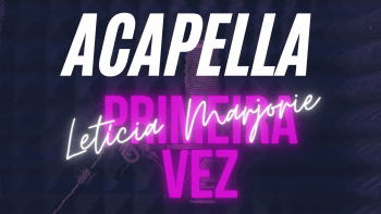 🎙️ Acapella Letícia Marjorie – Primeira Vez (VOZ DE OURO) 🚀