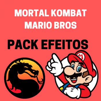 PACK EFEITOS – MORTAL KOMBAT E MARIO BROS