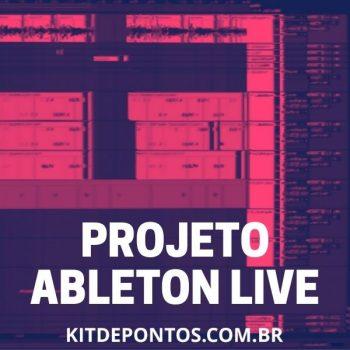 PROJETO PARA TERMINAR, EDITAR ETC… – DÁ LANÇA PRA ELAS 🔞 – Ableton Live