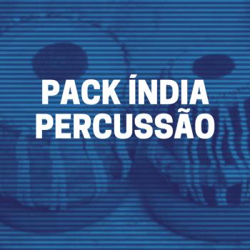 PACK ÍNDIA PERCUSSÃO