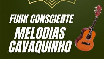 PACK MELODIAS CAVAQUINHO FUNK CONSCIENTE