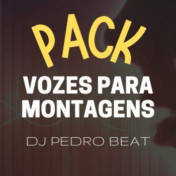 PACK DE VOZES ANTIGAS (DJ PEDRO BEAT) – [ 200 VOZES ]