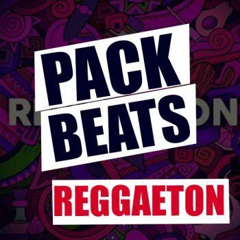 PACK DE BEATS REGGAETON