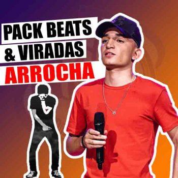 PACK BEATS & VIRADAS ARROCHA 💃