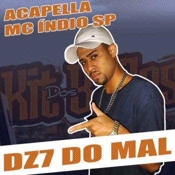 ACAPELLA MC ÍNDIO SP – DZ7 DO MAL NO CHÃO 🔥