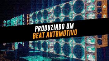 Produzindo um Beat de Funk Automotivo #beatmaker