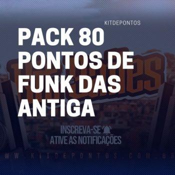 PONTOS DE FUNK – PACK 80 PONTOS DAS ANTIGA PRODUÇÃO/MONTAGENS