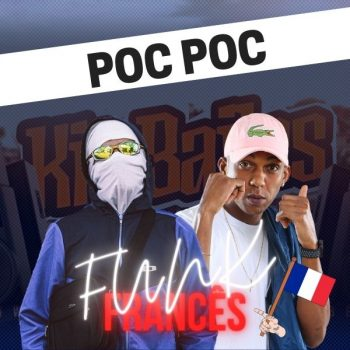 Acapella POC POC – Favela Blanco, MC Mindu – FUNK EM FRANCÊS
